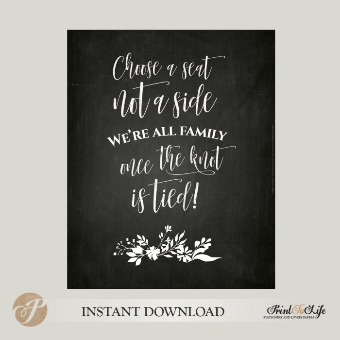 Choose a Seat Not a Side, Wedding Seating Sign, Printable Chalkboard Template 1