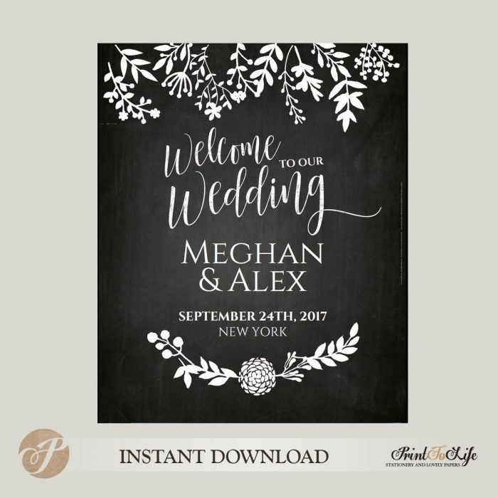 Welcome Wedding Sign, Welcome to our Wedding, Printable Chalkboard Template 1
