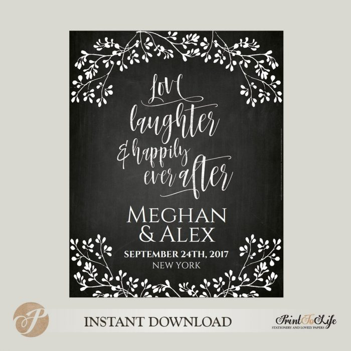 Welcome Wedding Sign, Love Laughter and Happily Ever After, Printable Chalkboard Template in 3 sizes 1