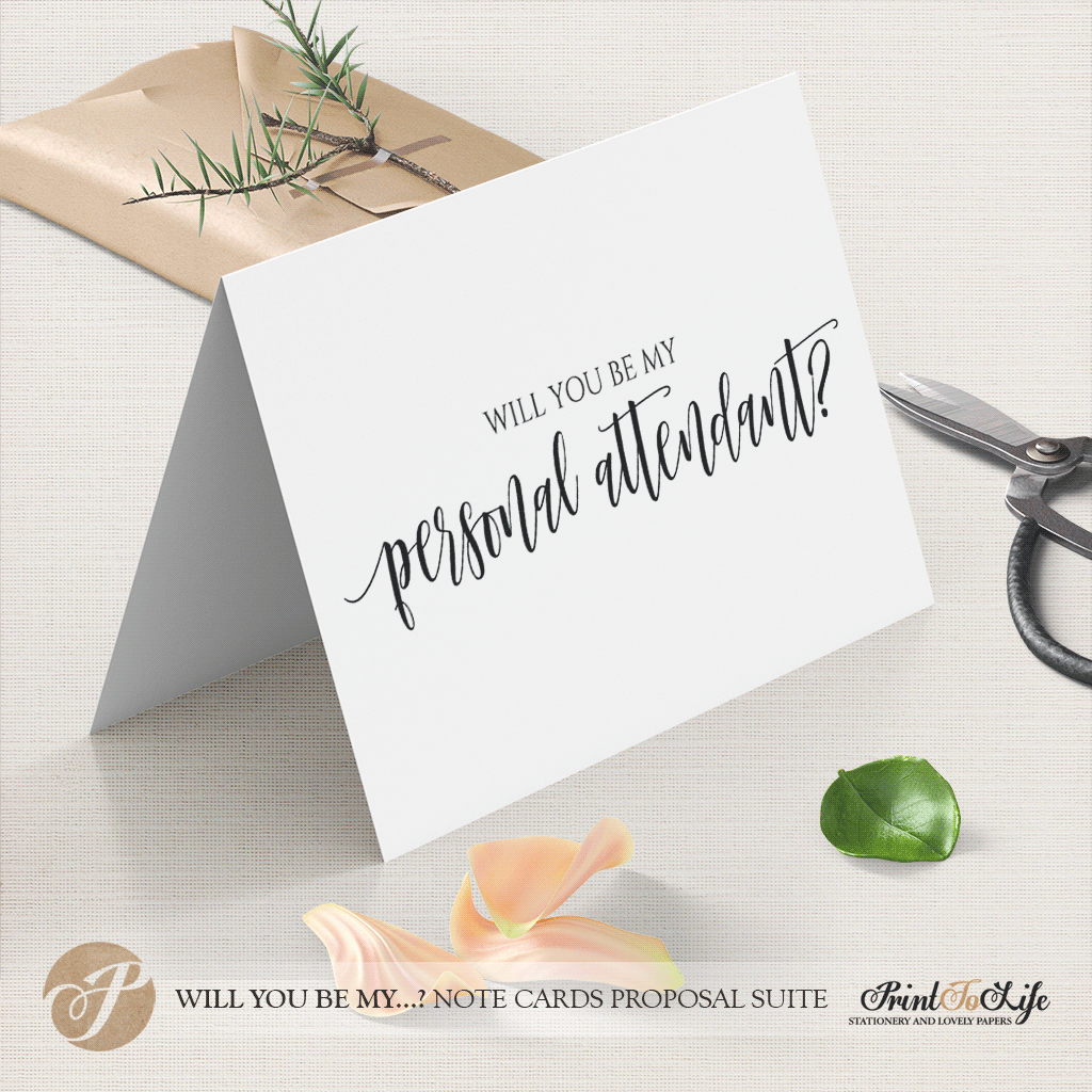 Will you be my personal attendant card by Printolife